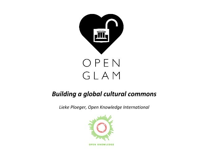 A world in which our shared cultural heritage is open to all regardless of their background Open Knowledge Festival 2014. ...