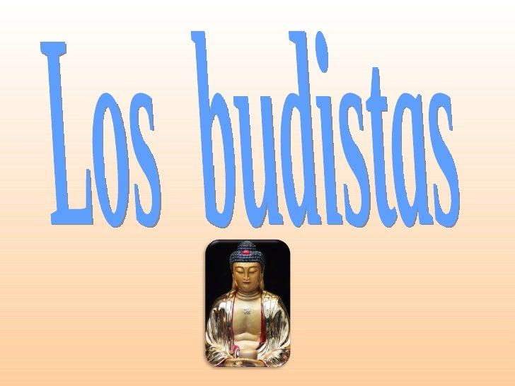 Los  budistas