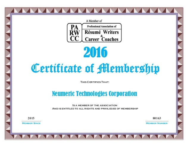 2015 80163 Neumeric Technologies Corporation 2016 Certificate of Membership This Certifies That: Is a member of the associ...