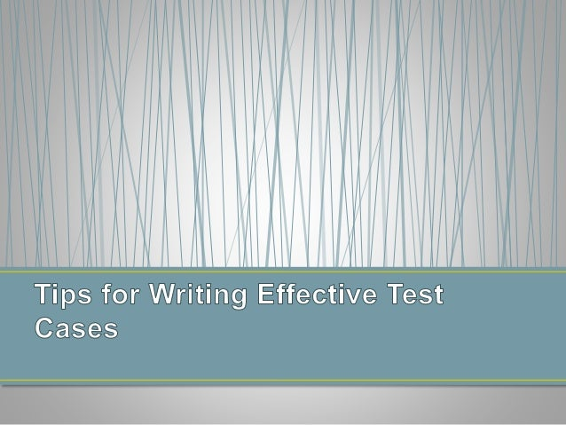 Best Practices for Test Case Writing