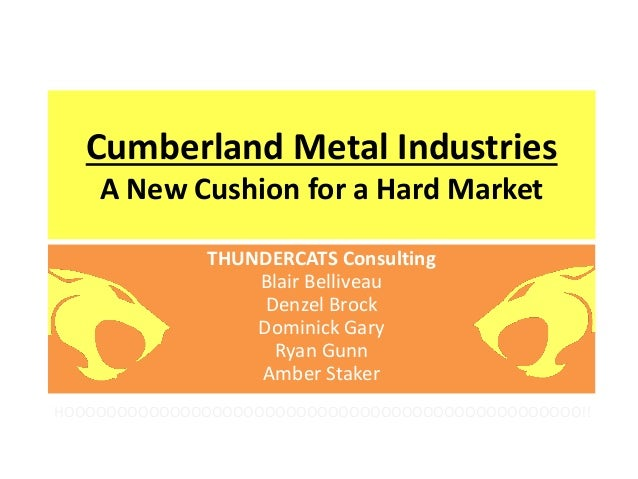 cumberland metals case study A case study of project management at apache metals, inc date 30 11 2013 project managers in the past were random employees from all levels there could.