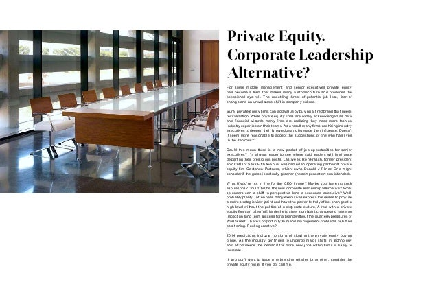 For some middle management and senior executives private equity has become a term that makes many a stomach turn and produ...