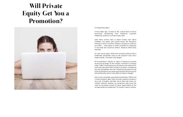 Will Private Equity Get You a Promotion? It's happening again. A few weeks ago I mused on the current trend of senior exec...
