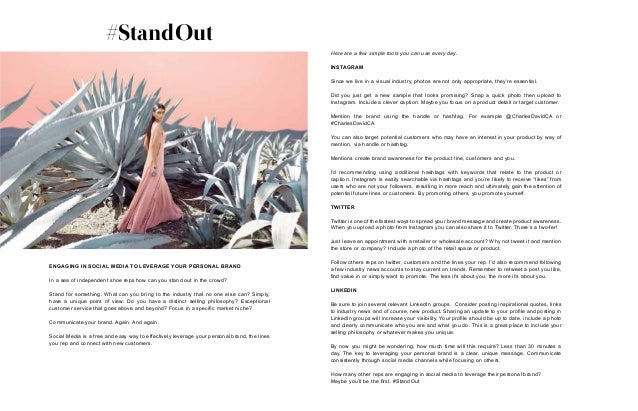 #StandOut ENGAGING IN SOCIAL MEDIA TO LEVERAGE YOUR PERSONAL BRAND In a sea of independent shoe reps how can you stand out...