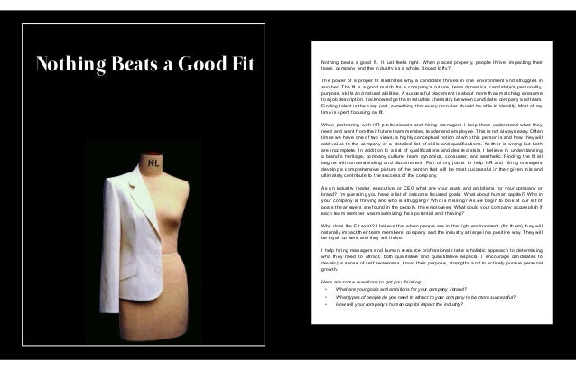 Nothing Beats a Good Fit Nothing beats a good fit. It just feels right. When placed properly, people thrive, impacting the...