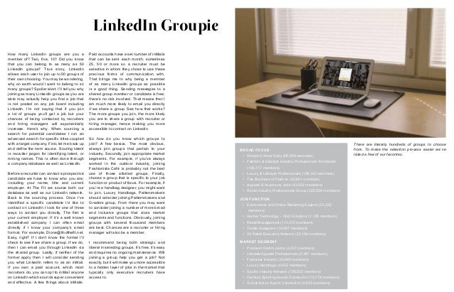 LinkedIn Groupie How many LinkedIn groups are you a member of? Two, five, 10? Did you know that you can belong to as many ...