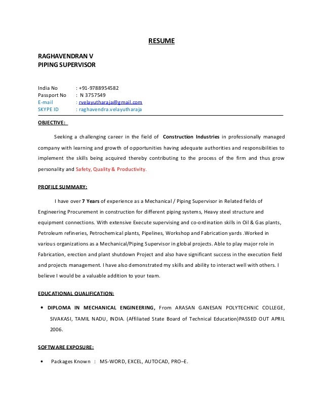 RESUME RAGHAVENDRAN V PIPING SUPERVISOR India No : +91-9788954582 Passport  No : N ...
