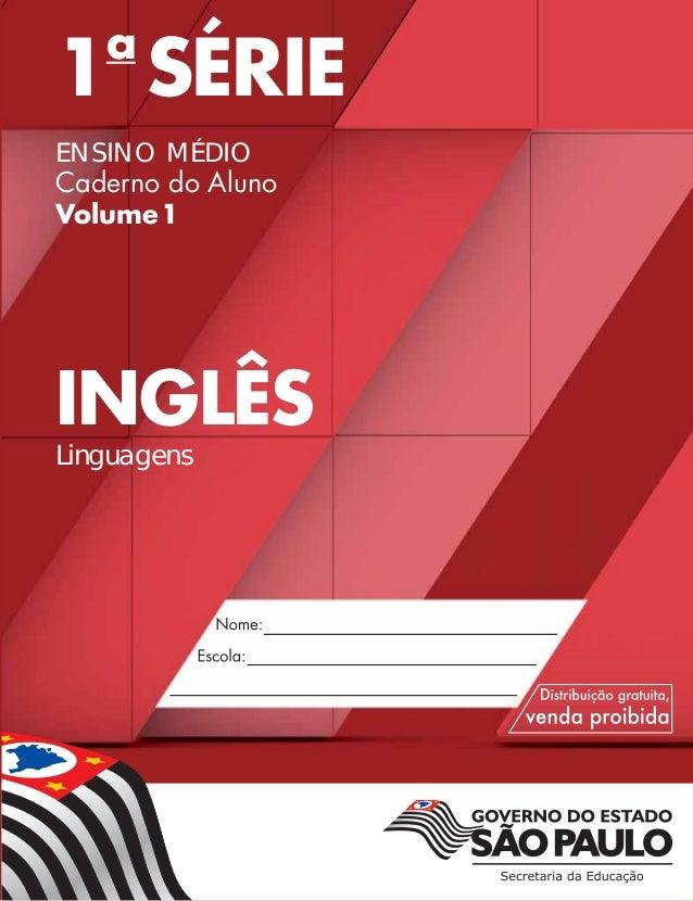1a SÉRIE ENSINO MÉDIO Caderno do Aluno Volume1 INGLÊS Linguagens