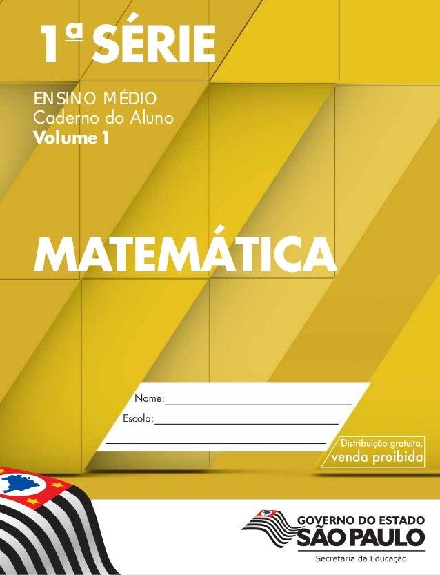 1a SÉRIE ENSINO MÉDIO Caderno do Aluno Volume1 MATEMÁTICA