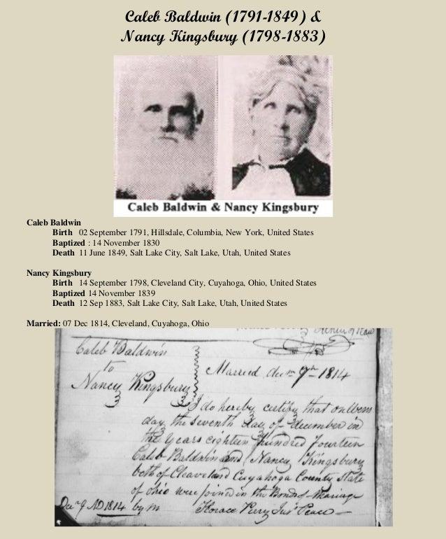 Caleb Baldwin (1791-1849) & Nancy Kingsbury (1798-1883) Caleb Baldwin Birth 02 September 1791, Hillsdale, Columbia, New Yo...