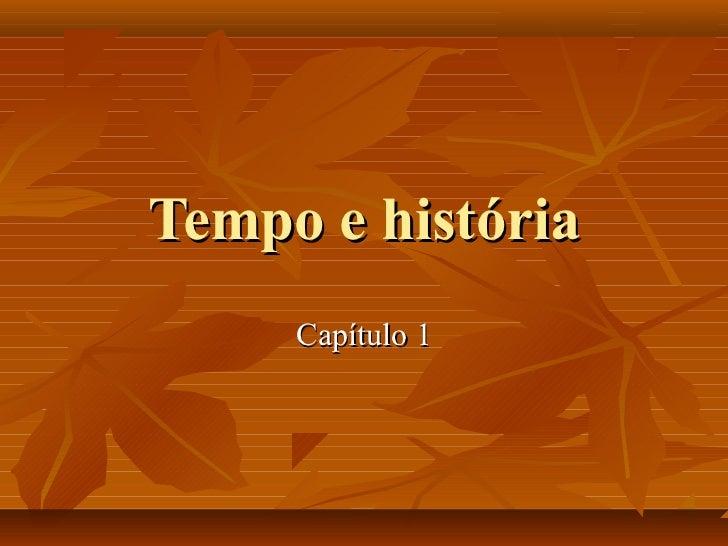 Tempo e história     Capítulo 1