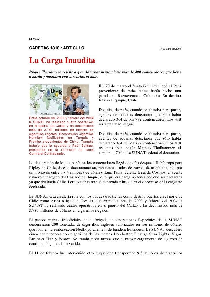 El CasoCARETAS 1818 : ARTICULO                                                               7 de abril de 2004La Carga In...