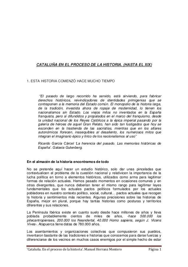 'Cataluña. En el proceso de la historia'. Manuel Herranz Montero Página 1 CATALUÑA EN EL PROCESO DE LA HISTORIA. (HASTA EL...