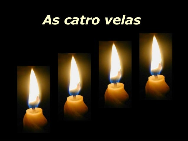 As catro velas