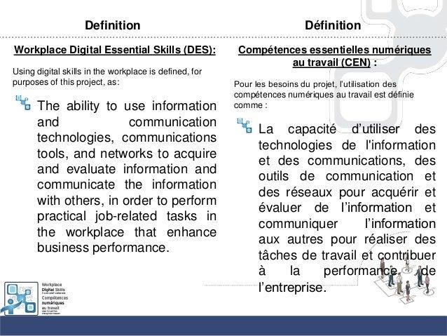 DefinitionWorkplace Digital Essential Skills (DES):Using digital skills in the workplace is defined, forpurposes of this p...