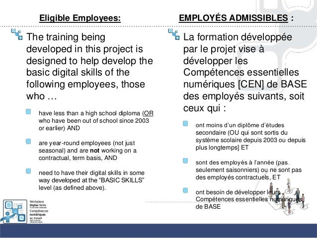 Eligible Employees:The training beingdeveloped in this project isdesigned to help develop thebasic digital skills of thefo...