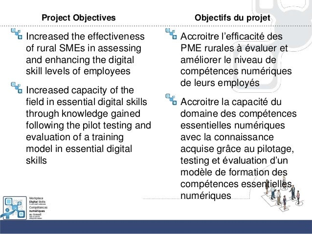 Project ObjectivesIncreased the effectivenessof rural SMEs in assessingand enhancing the digitalskill levels of employeesI...