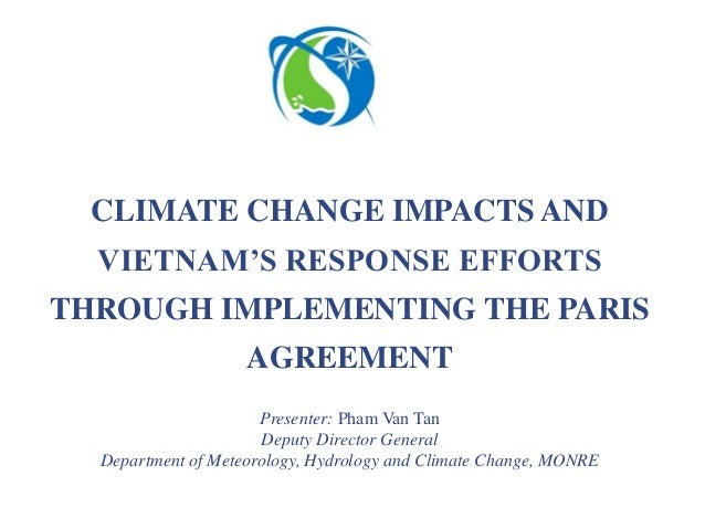 Presenter: Pham Van Tan Deputy Director General Department of Meteorology, Hydrology and Climate Change, MONRE CLIMATE CHA...