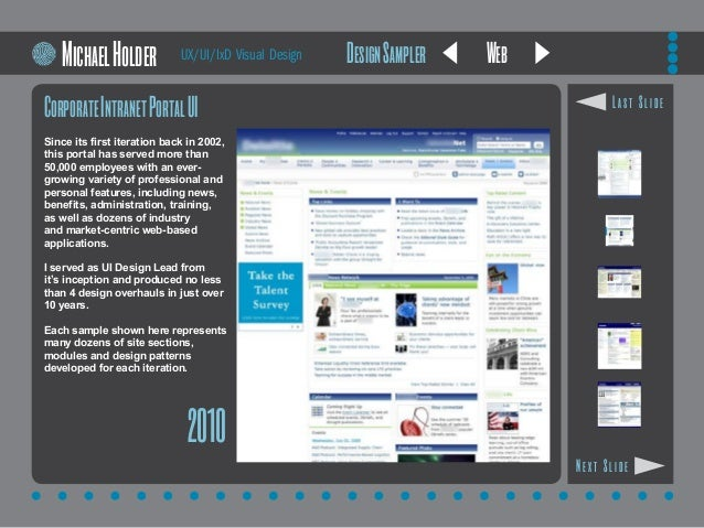Web CorporateIntranetPortalUI Since its first iteration back in 2002, this portal has served more than 50,000 employees wi...