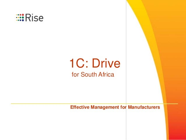 1C: Drive for South Africa Effective Management for Manufacturers