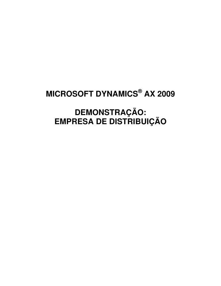 MICROSOFT DYNAMICS® AX 2009     DEMONSTRAÇÃO: EMPRESA DE DISTRIBUIÇÃO