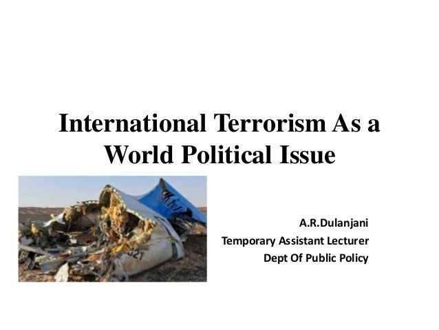 effects of international terrorism in world The impact of international counterterrorism on civil society organisations preface   welt (bread for the world) to be raising concerns about.