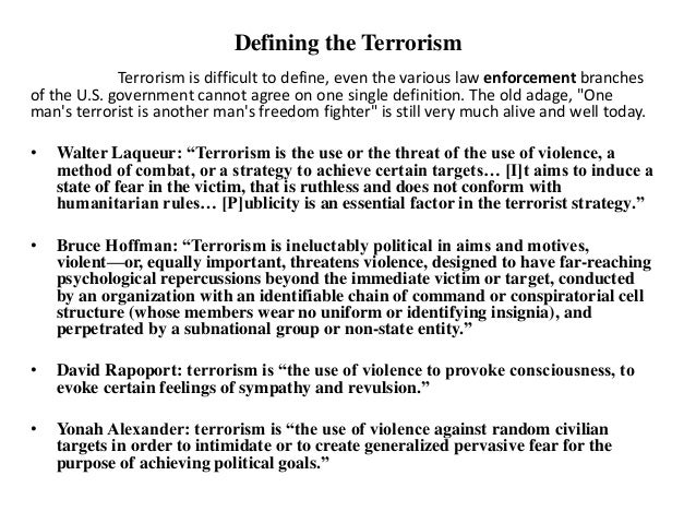 The use of terror and violence for achieving political and economical goals