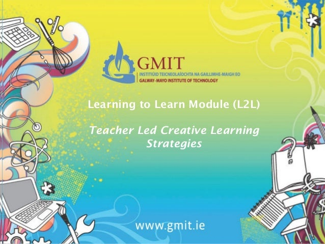 promote creativity aned creative learning Promote and develop creativity in  • to provide advice on a range of issues related to creativity including learning  many schools promote creative thinking.