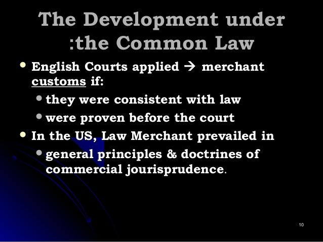 The Development underThe Development under the Common Lawthe Common Law::  English Courts appliedEnglish Courts applied ...