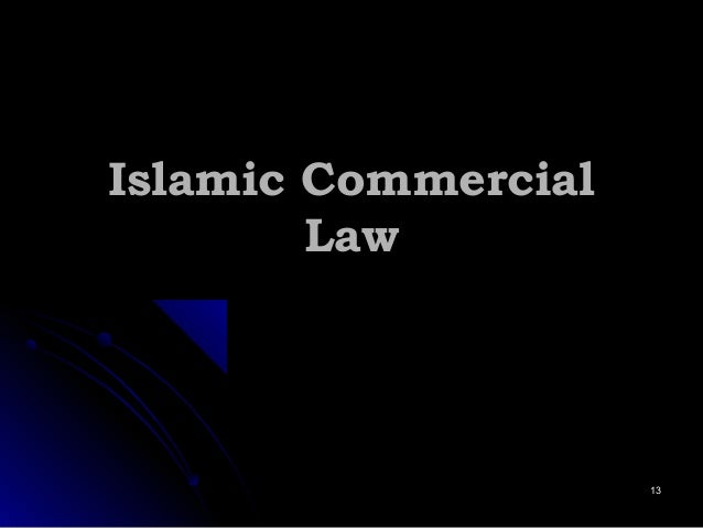 Islamic CommercialIslamic Commercial LawLaw 1313