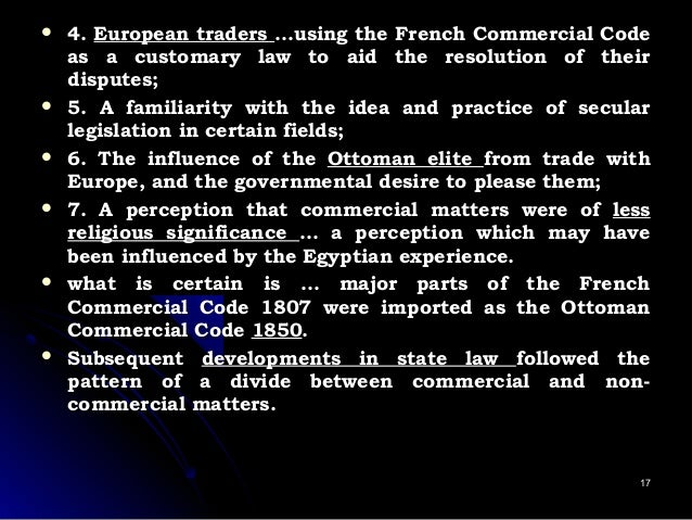  4.4. European tradersEuropean traders …using the French Commercial Code…using the French Commercial Code as a customary ...