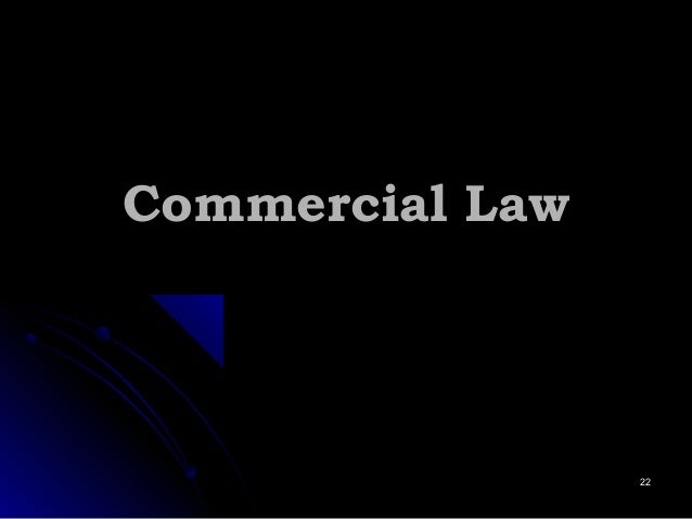 Commercial LawCommercial Law 2222