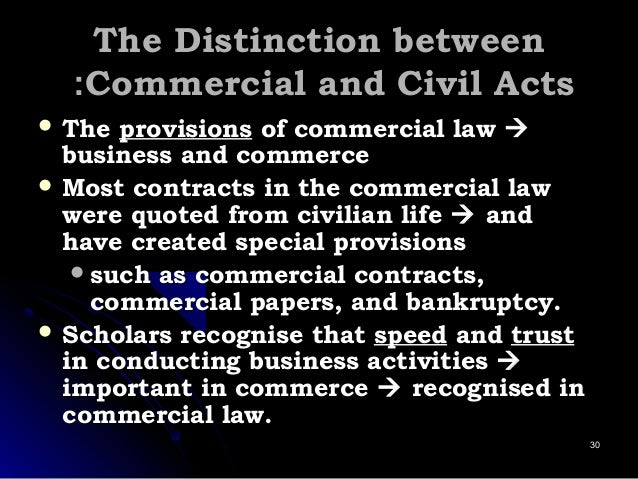 The Distinction betweenThe Distinction between Commercial and Civil ActsCommercial and Civil Acts::  TheThe provisionspro...