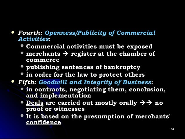  Fourth:Fourth: Openness/Publicity of CommercialOpenness/Publicity of Commercial ActivitiesActivities::  Commercial acti...