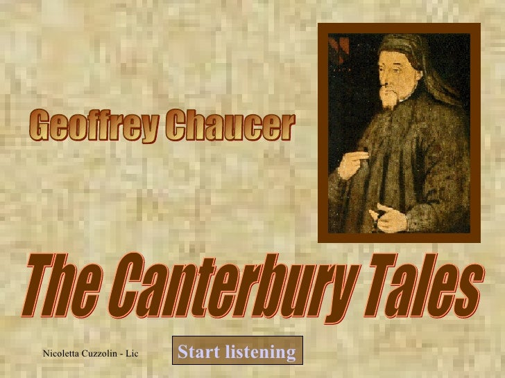 Geoffrey Chaucer The Canterbury Tales Start  listening