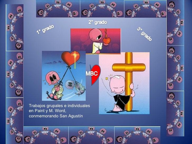 Trabajos grupales e individuales en Paint y M. Word, conmemorando San Agustín