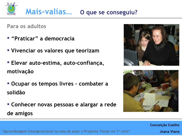 "<ul><li>Para os adultos </li></ul><ul><li>"" Praticar"" a democracia </li></ul><ul><li>Vivenciar os valores que teorizam </l..."