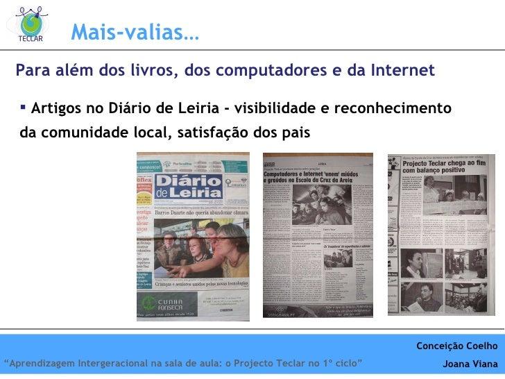 <ul><li>Artigos no Diário de Leiria - visibilidade e reconhecimento da comunidade local, satisfação dos pais </li></ul>Par...