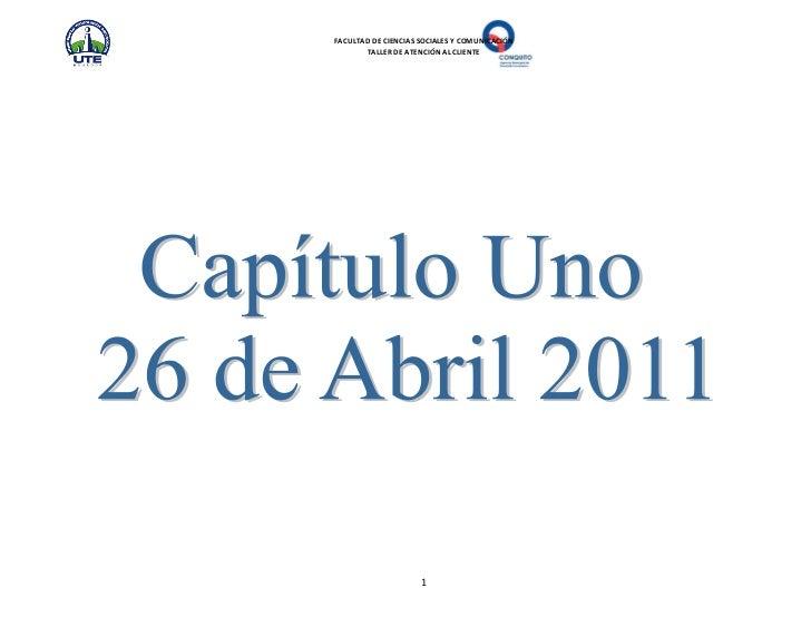 FACULTAD DE CIENCIAS SOCIALES Y COMUNICACIÓN       TALLER DE ATENCIÓN AL CLIENTE                     1