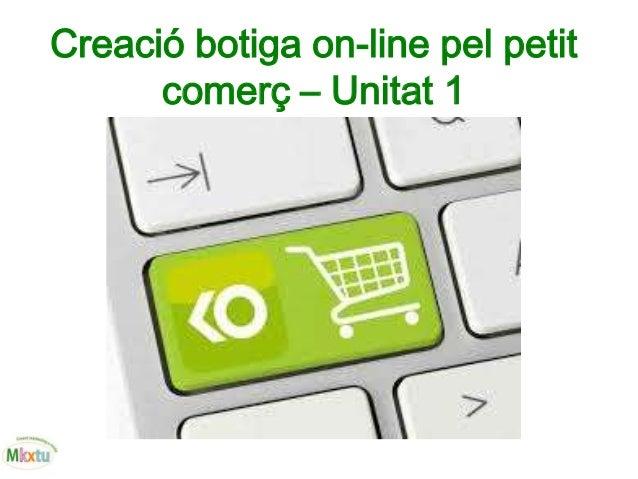 Creació botiga on-line pel petit comerç – Unitat 1