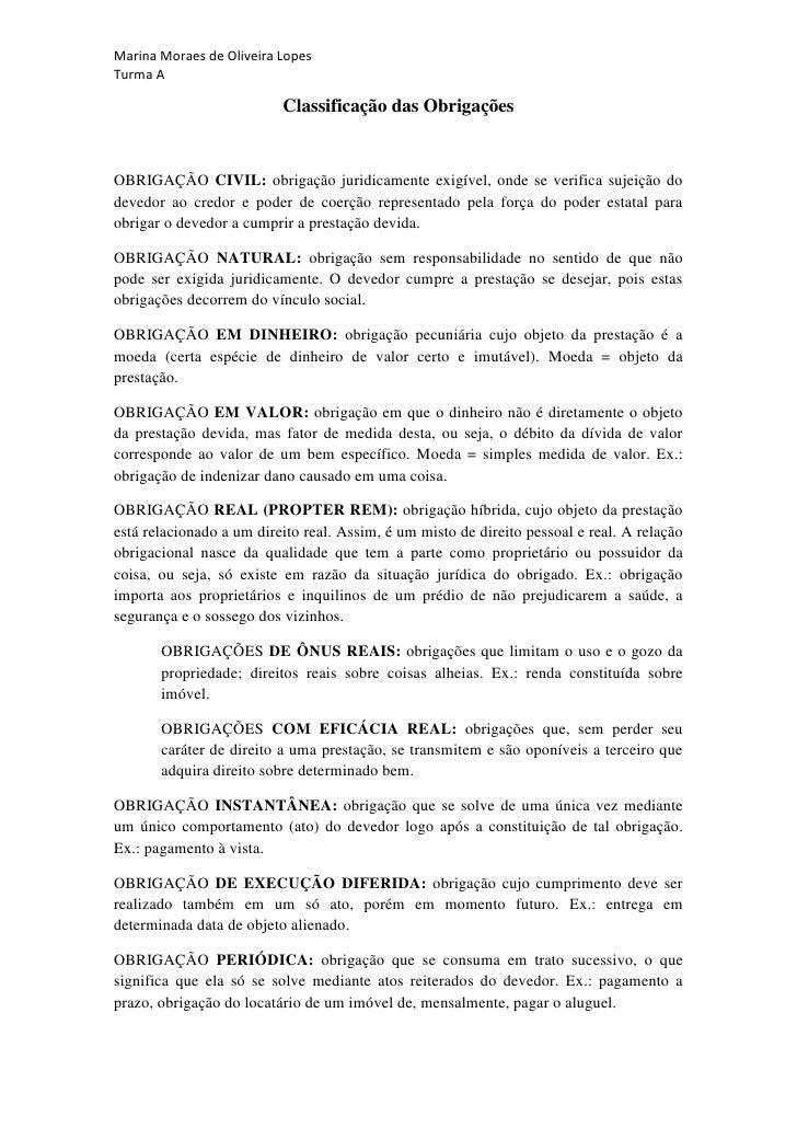 Marina Moraes de Oliveira LopesTurma A                          Classificação das ObrigaçõesOBRIGAÇÃO CIVIL: obrigação jur...