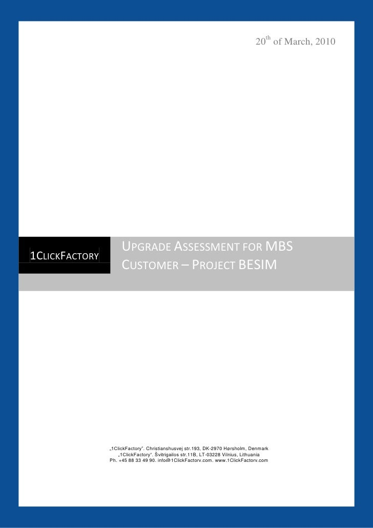 20th of March, 2010                          UPGRADE ASSESSMENT FOR MBS 1CLICKFACTORY                      CUSTOMER – PROJ...