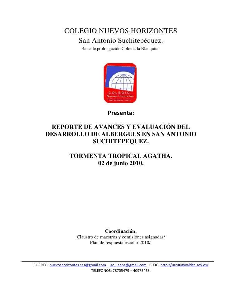 COLEGIO NUEVOS HORIZONTES<br />San Antonio Suchitepéquez.<br />4a calle prolongación Colonia la Blanquita.<br />2472690247...