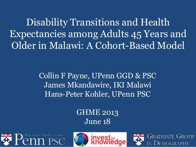 Disability Transitions and Health Expectancies among Adults 45 Years and Older in Malawi: A Cohort-Based Model Collin F Pa...