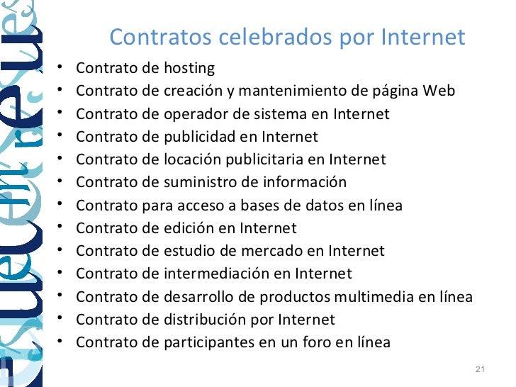 Contratos celebrados por Internet•   Contrato de hosting•   Contrato de creación y mantenimiento de página Web•   Contrato...