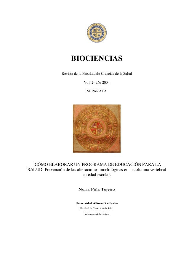 BIOCIENCIAS Revista de la Facultad de Ciencias de la Salud Vol. 2- año 2004 SEPARATA  CÓMO ELABORAR UN PROGRAMA DE EDUCACI...