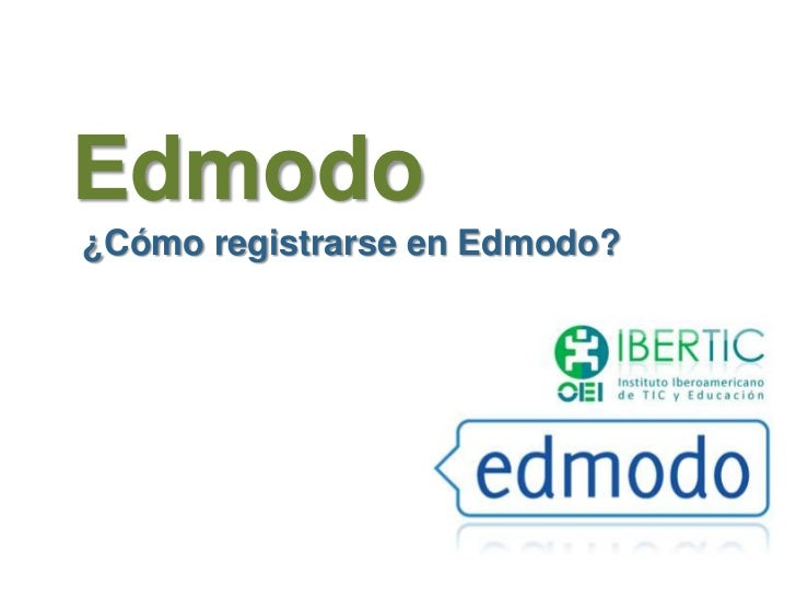 Edmodo¿Cómo registrarse en Edmodo?