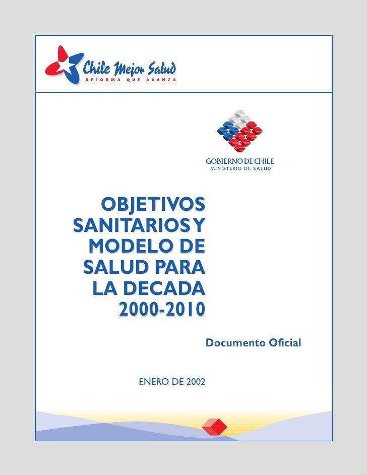Objetivos Sanitarios y Modelo de Saludpara la Década 2000 - 2010                                               1          ...