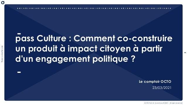 Le Comptoir OCTO - Pass Culture 1