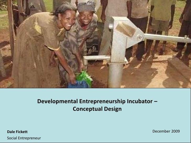 Introduction to Developmental Entrepreneurship Incubator